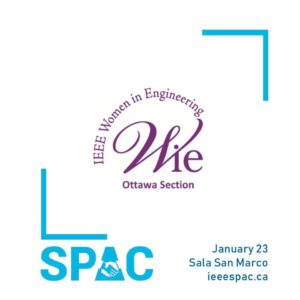 IEEE WIE Ottawa in IEEE SPAC 2020! @ Sala San Marco Event & Conference Centre | Ottawa | Ontario | Canada
