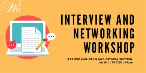 IEEE WIE Interview and Networking Workshop @ MacOdrum Library 482 (ML 482) | Ottawa | Ontario | Canada