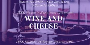 11 Annual IEEE WIE Wine and Cheese