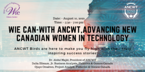 WIE Can-with ANCWT, Advancing New Canadian Women in Technology